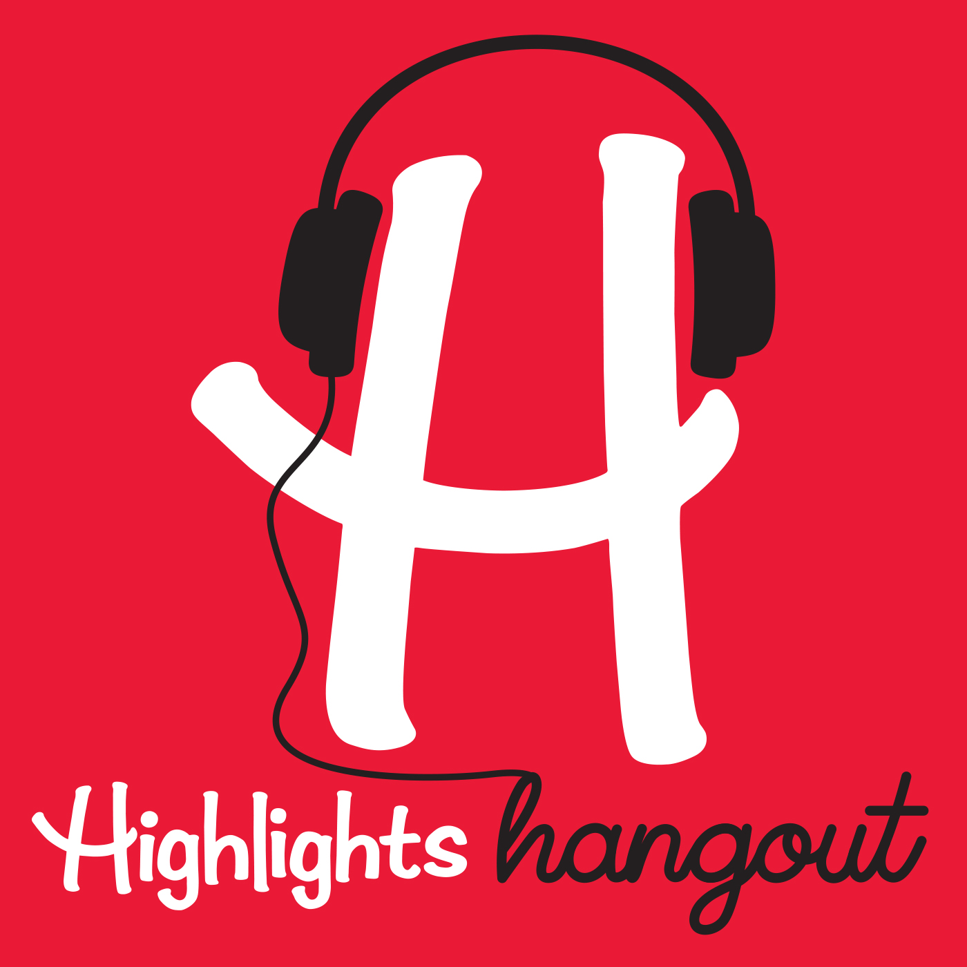 Highlights Hangout | Listen via Stitcher for Podcasts
